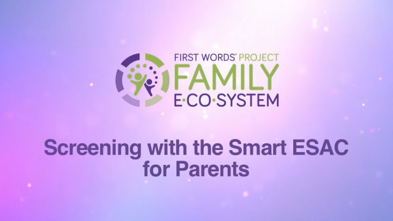 Screening with the Smart ESAC for Parents